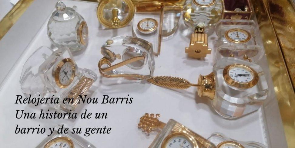 Relojería en Nou Barris Una historia de un barrio y de su gente